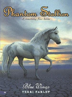 Blue Wings (Phantom Stallion, #20)  by  Terri Farley