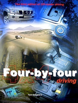 Four By Four Driving: Off Roader Driving  by  Tom Sheppard