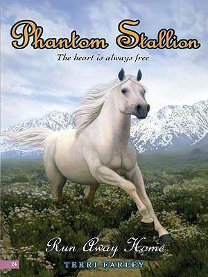 Run Away Home (Phantom Stallion, #24) Terri Farley