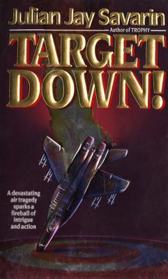 Target Down!  by  Julian Jay Savarin
