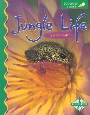 Jungle Life  by  Janine Scott