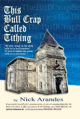 This Bull Crap Called Tithing Nick Arandes