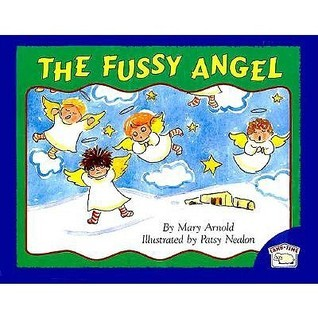 The Fussy Angel Mary Arnold