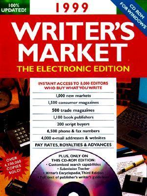 1999 Writers Market: The Electronic Edition (Book And Cd)  by  Mark Garvey