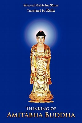 Thinking of Amitabha Buddha  by  Rulu Rulu