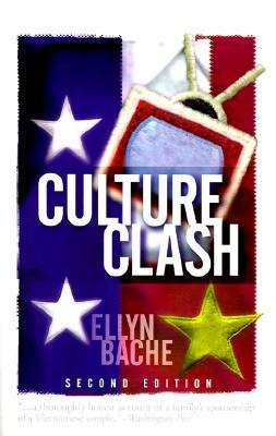 Culture Clash Ellyn Bache