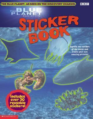 Blue Planet: Sticker Book: Sticker Book  by  BBC