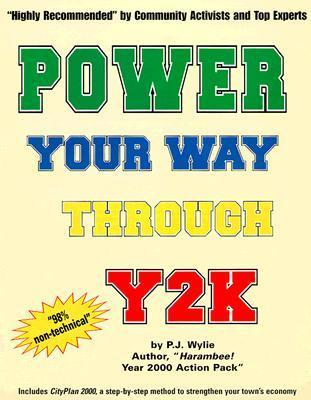 Power Your Way Through Y2 K  by  P.J. Wylie