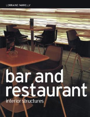 Bar And Restaurant Interior Structures  by  Lorraine Farrelly