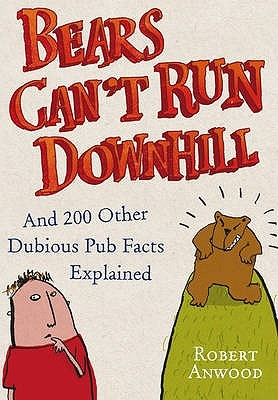 Emus Cant Walk Backwards: Another Round of Dubious Pub Facts Robert Anwood