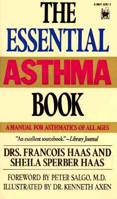 Essential Asthma Book: A Manual for All Ages François Haas