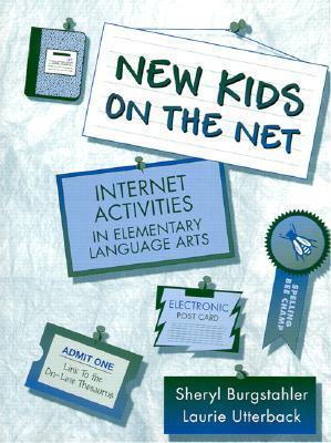 New Kids on the Net  by  Sheryl Burgstahler