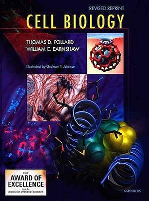 Cell Biology  by  Thomas D. Pollard
