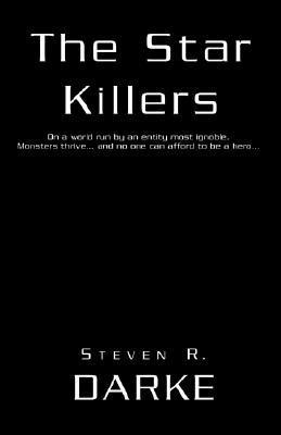 The Star Killers  by  Steven R. Darke