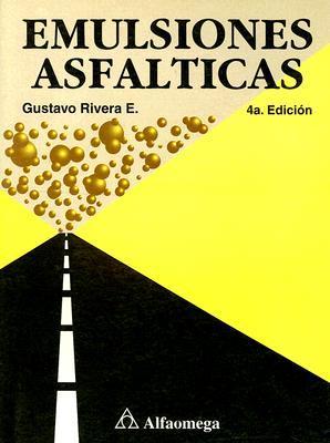 Emulsiones Asfalticas Gustavo Rivera E.