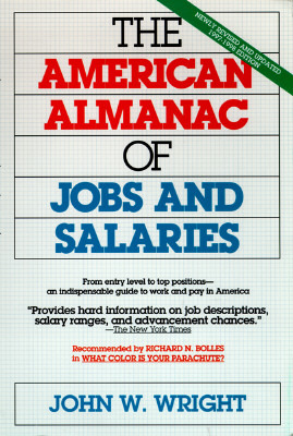 American almanac of Jobs and Salaries 97-98  by  John W. Wright