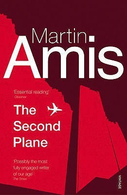 The Second Plane: September 11, 2001-2007 Martin Amis