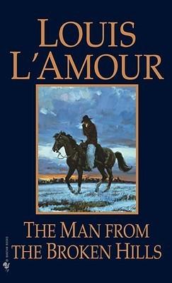 Man From The Broken Hills Louis LAmour