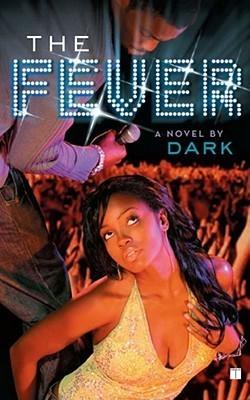 Fever  by  Dark
