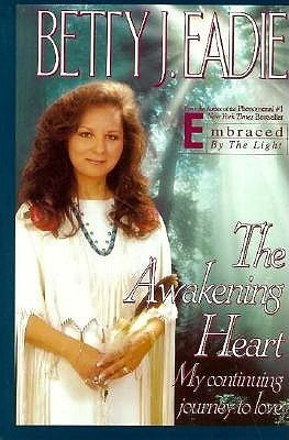 The Awakening Heart  by  Betty J. Eadie