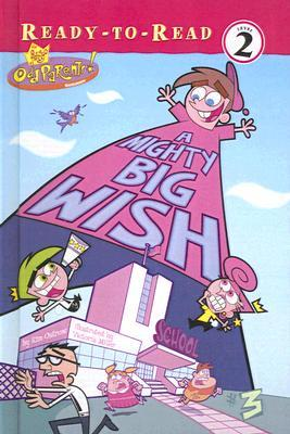 A Mighty Big Wish (Fairly OddParents (Numbered))  by  Kim Ostrow