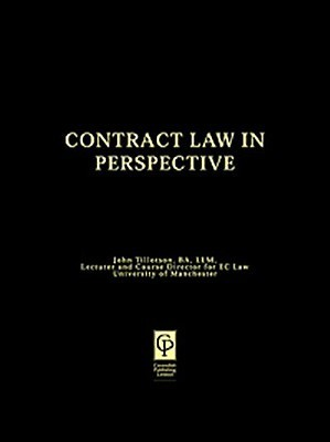Contract Law in Perspective  by  John Tillotson