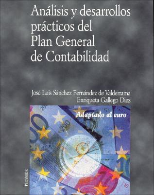 Analisis y Desarrollos Practicos del Plan General de Contabilidad  by  Enriqueta Gallego Diez