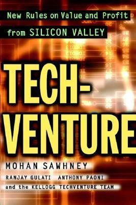 Tech Venture New Rules On Value And Profit From Silicon Valley Mohanbir S. Sawhney