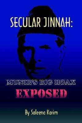 Secular Jinnah: Munirs Big Hoax Exposed Saleena Karim