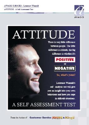 Attitude a Self Assesment Test  by  Laurence Winmill