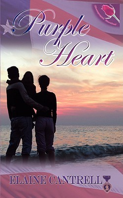 Purple Heart  by  Elaine Cantrell