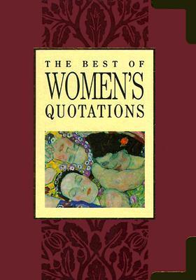 The Best Of Womens Quotations (The Best Of Quotations Series) Helen Exley