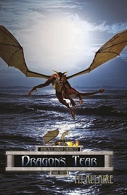 Dragons Tear (Denicalis Dragon Chronicles #3)  by  M.J. Allaire