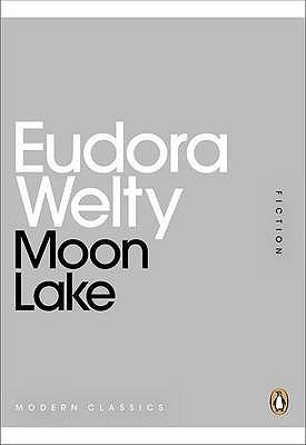 Moon Lake Eudora Welty