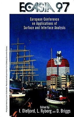 Ecasia 97: 7th European Conference on Applications of Surface and Interface Analysis  by  I. Olefjord