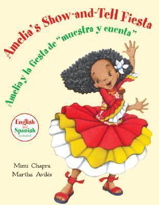 """Amelias Show-and-Tell Fiesta/Amelia y la fiesta de """"muestra y cuenta"""" Mimi Chapra"""
