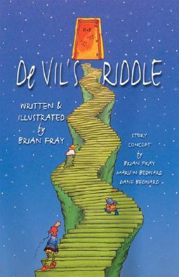 de Vils Riddle  by  Brian Fray