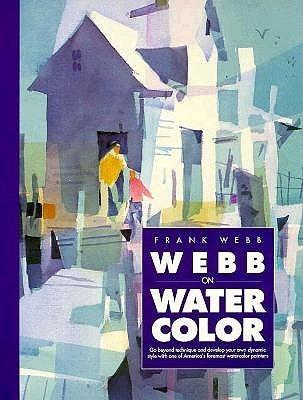 Webb on Watercolor Frank Webb