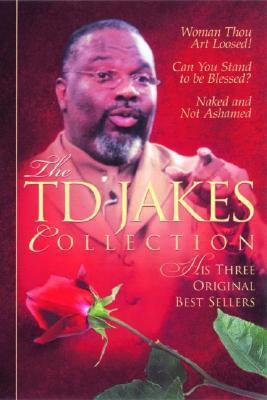 The T.D. Jakes Collection T.D. Jakes