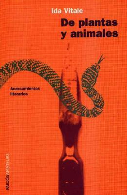 de Plantas y Animales. Acercamientos Literarios  by  Ida Vitale