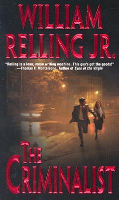 The Criminalist  by  William Relling Jr.