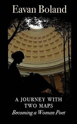 Journey with Two Maps Anthology Eavan Boland