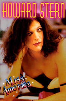 Miss America  by  Howard Stern