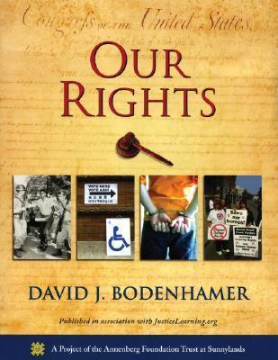 Our Rights  by  David J. Bodenhamer