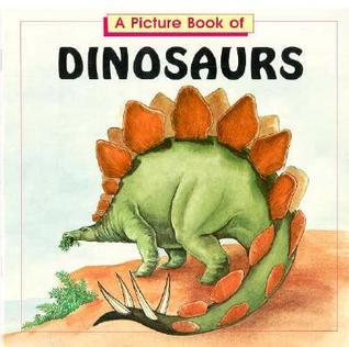 A Picture Book of Dinosaurs  by  Claire Nemes