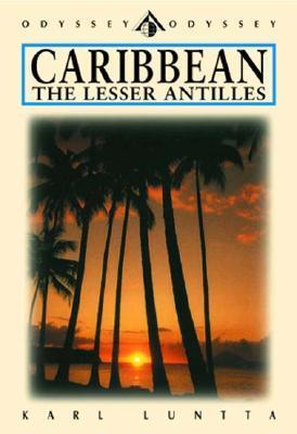 Caribbean: The Lesser Antilles  by  Karl Luntta