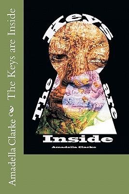 The Keys Are Inside  by  Amadella Clarke