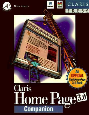 Claris Home Page 3.0 Companion  by  Maria L. Langer