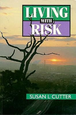 Living With Risk Susan L. Cutter