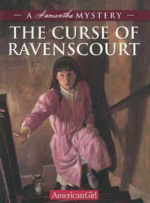 The Curse of Ravenscourt: A Samantha Mystery  by  Sarah Masters Buckey
